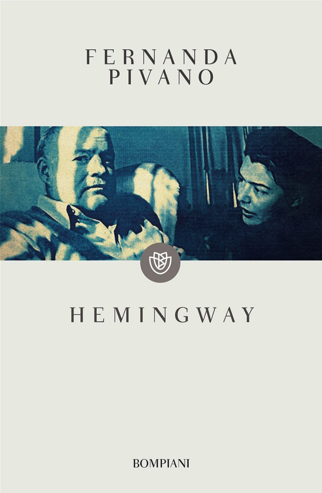 Hemingway - Fernanda Pivano