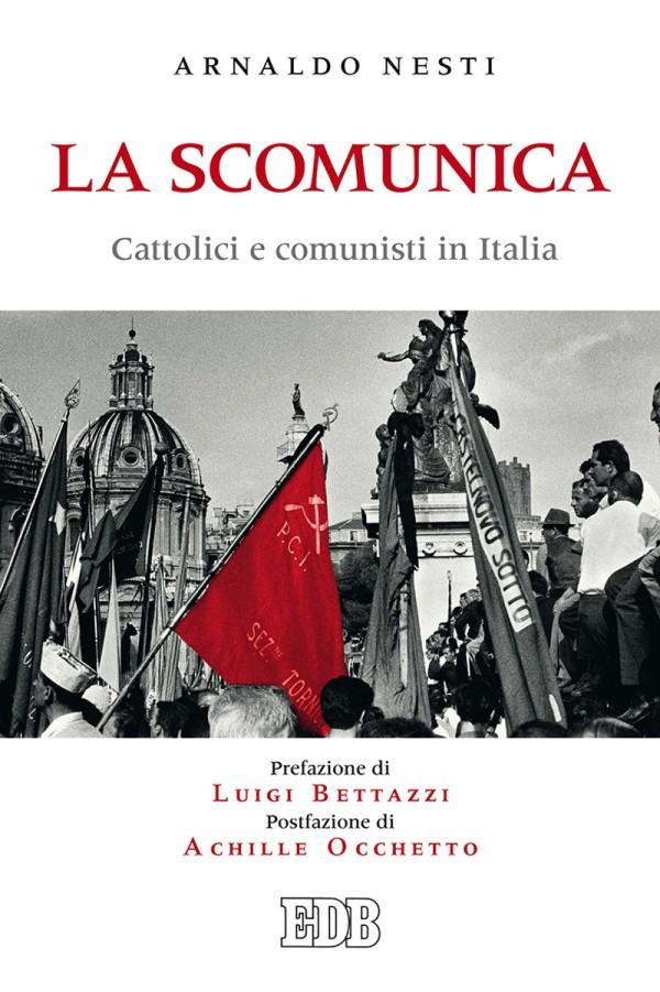 La scomunica - Arnaldo Nesti - Dehoniane edizioni