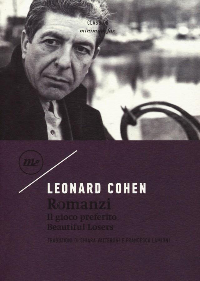 Leonard Cohen - Il gioco preferito-Beautiful losers - Minimum Fax
