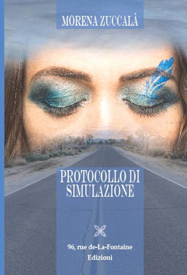 Protocollo di simulazione -Morena Zuccalà - 96, Rue de-La-Fontaine Edizioni