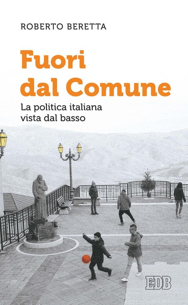 Roberto Beretta - Fuori dal comune - Dehoniane
