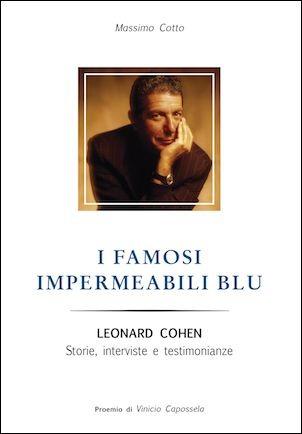 I famosi impermeabili blu - Leonard Cohen - Massimo Cotto