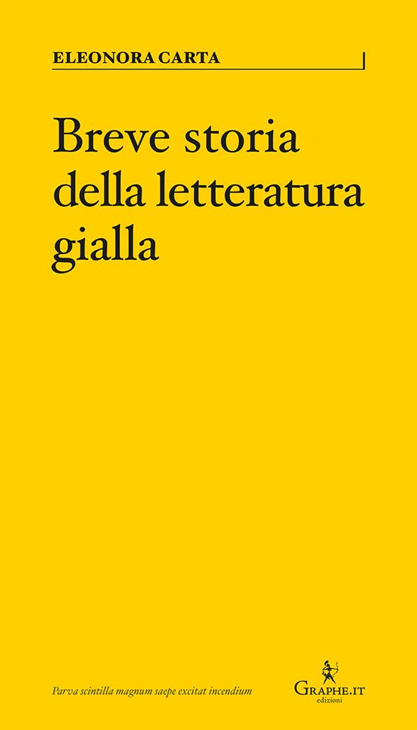 Eleonora Carta - BREVE STORIA DELLA LETTERATURA GIALLA