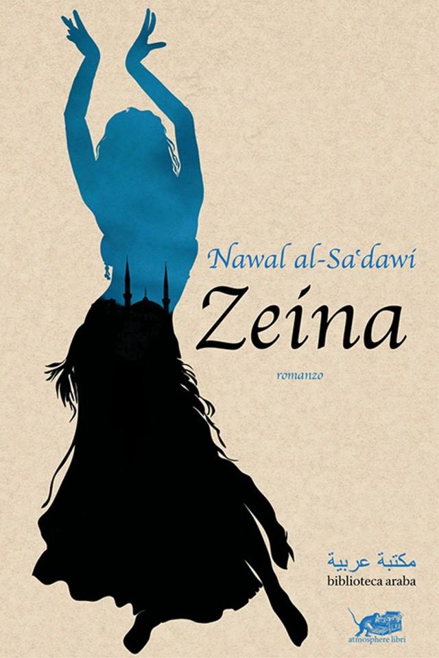 Nawal al-Sa'dawi - Zeina - Atmospherelibri - traduzione Federica Pistono