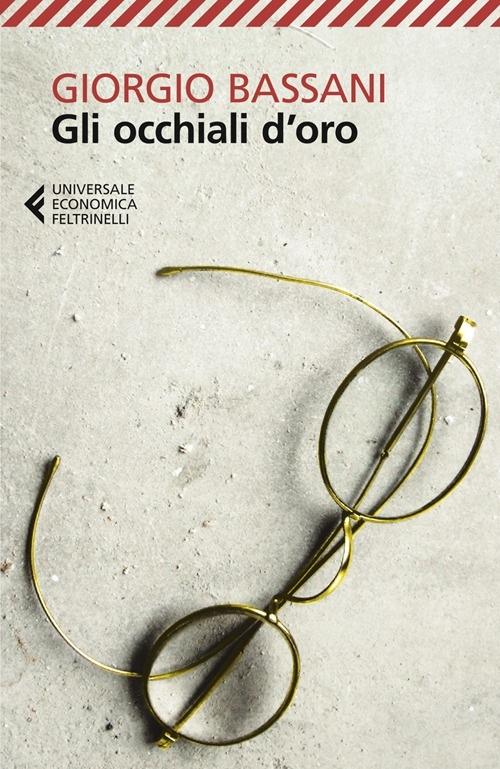 Gli occhiali d'oro - Giorgio Bassani