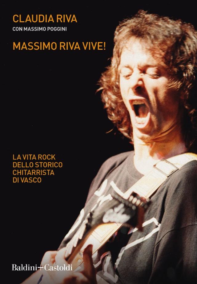 Claudia Riva - Massimo Riva vive! - Baldini+Castoldi