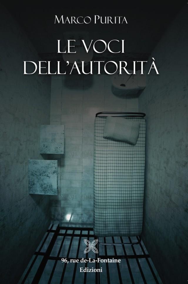 Marco Purita - Le voci dell'autorità - 96 rue de-La-Fontaine Edizioni