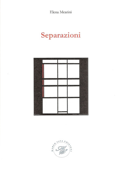 Separazioni - Elena Mearini - Marco Saya editore