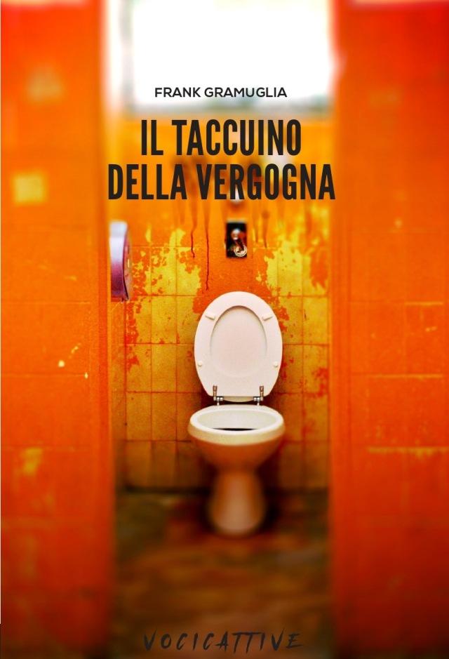 Taccuino della vergogna - Frank Gramuglia - 96, Rue-de-La-Fontaine Edizioni