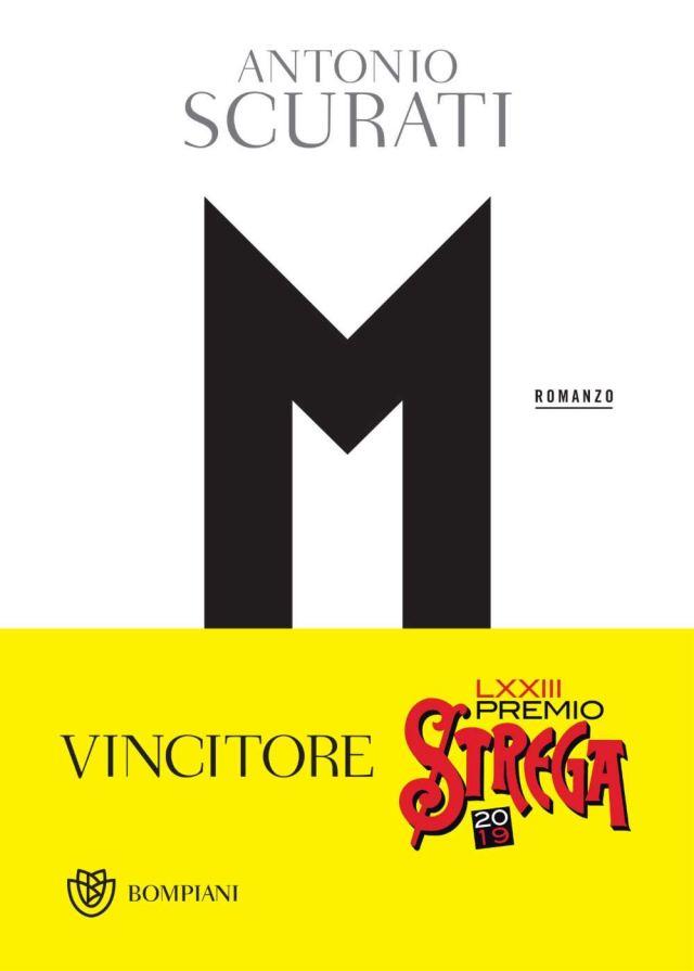 M. il figlio del secolo - Antonio Scurati - Bompiani