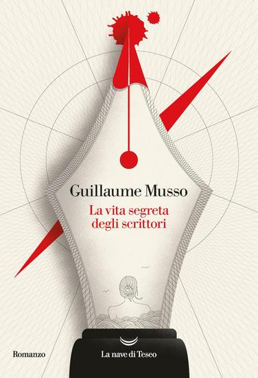 Guillamme Musso - La vita segreta degli scrittori