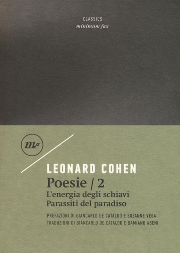 Leonard Cohen - Poesie/2 - L'energia degli schiavi / Parassiti del Paradiso