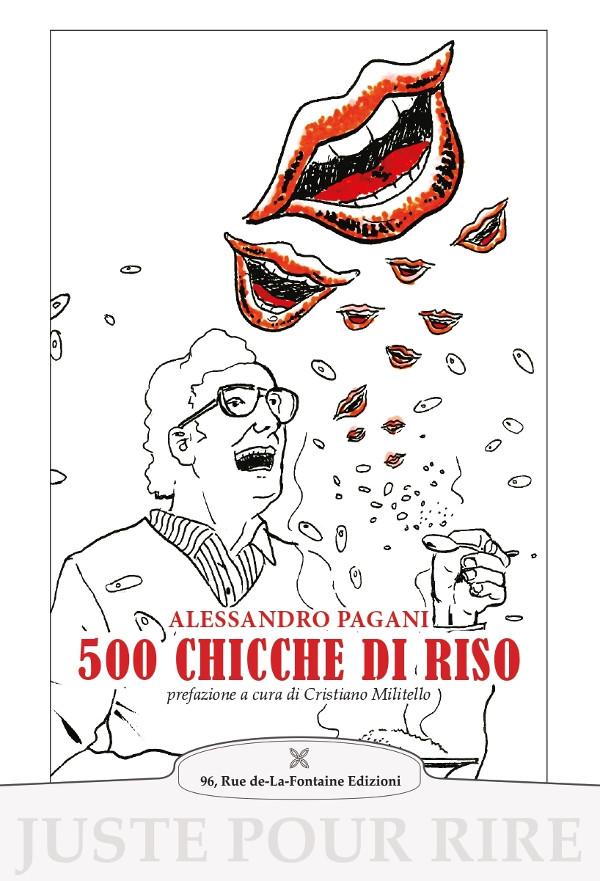 Pagani Alessandro - 500 chicche di riso - 96 rue de-La-Fontaine Edizioni