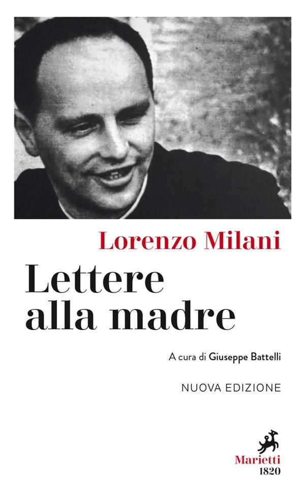Lorenzo Milani - Lettere alla madre
