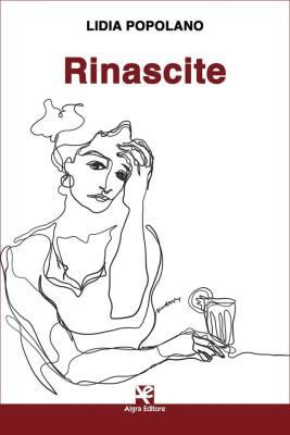 Rinascite - Lidia Popolano (Algra Editore)