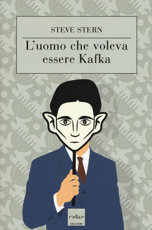 L'uomo che voleva essere Kafka - Steve Stern - Codice edizioni