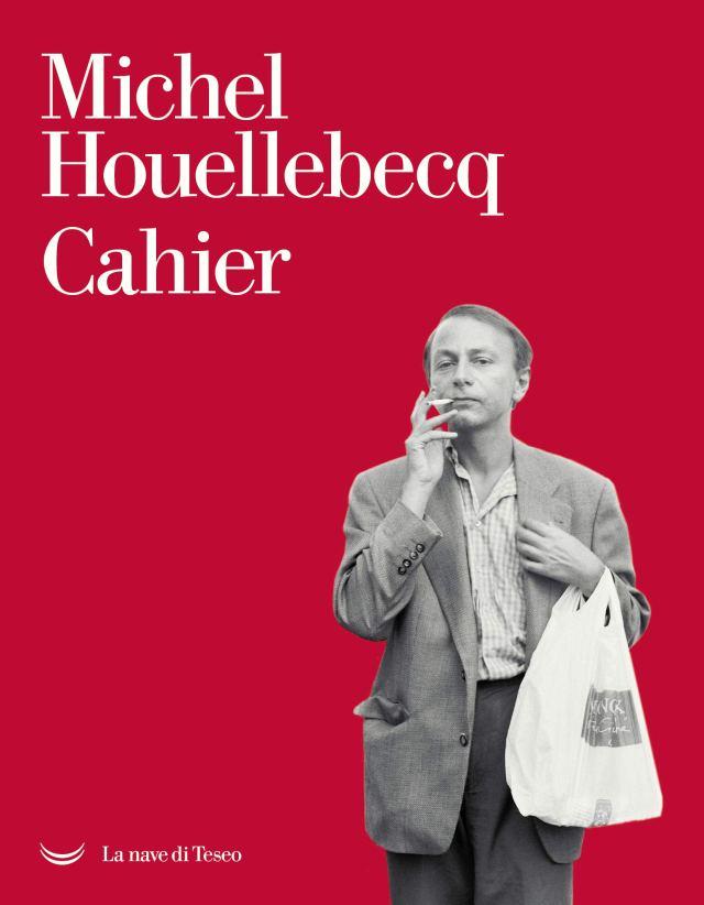 Cahiers - Michel Houellebecq