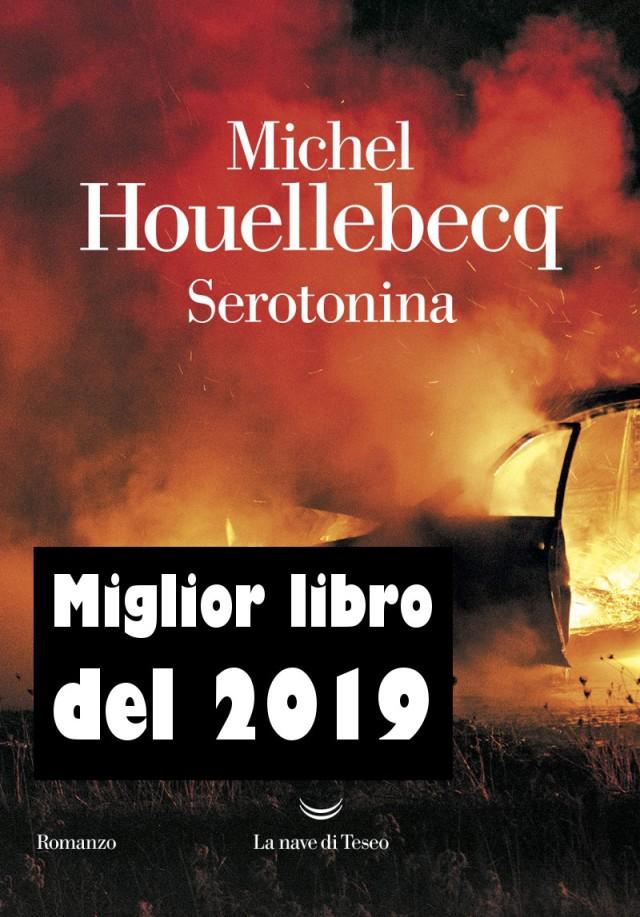 Serotonina - Michel Houellebecq - miglior libro 2019