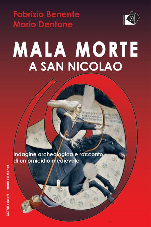 Benente Fabrizio - Dentone Mario - Mala morte a San Nicolao