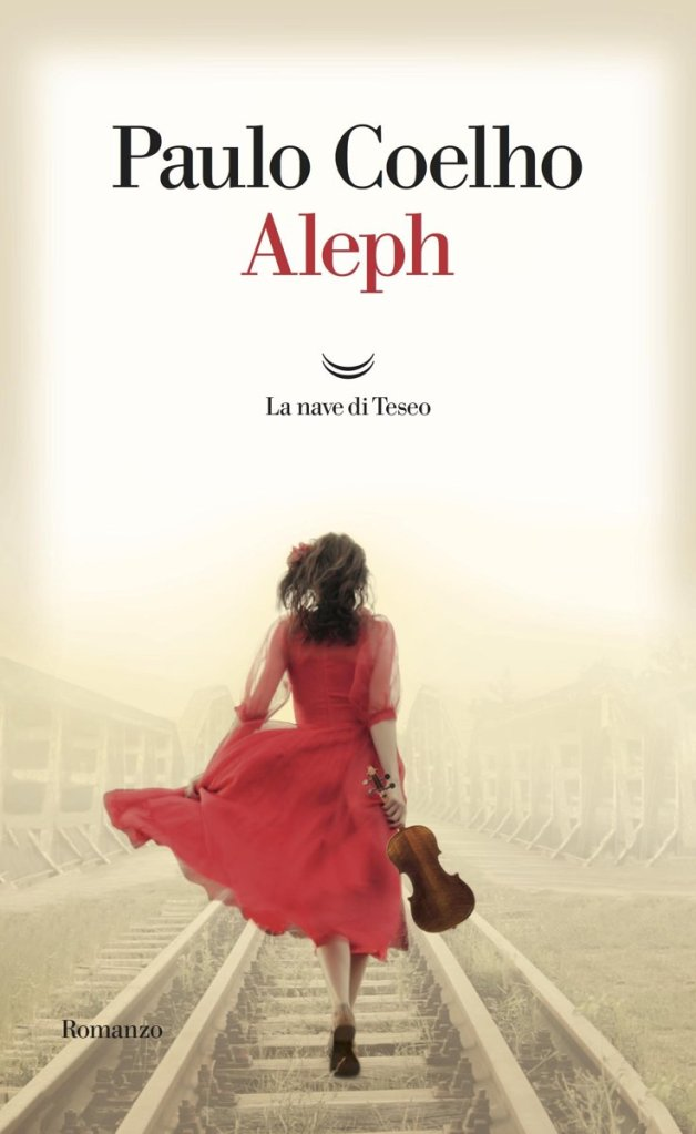 Paulo Coelho - Aleph - La nave di Teseo