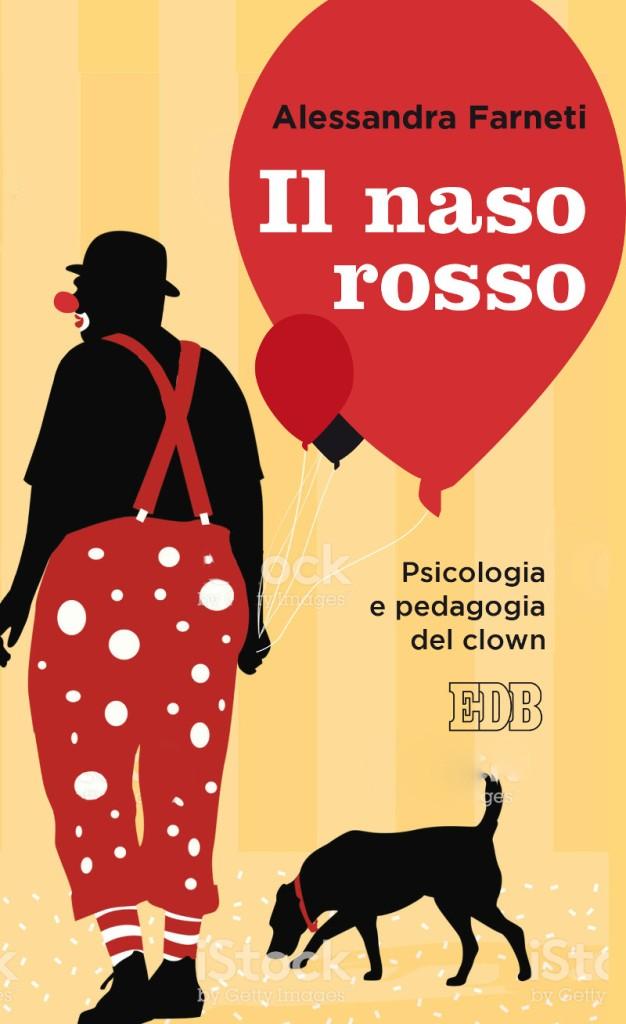 Il naso rosso - Alessandra Farneti - Dehoniane
