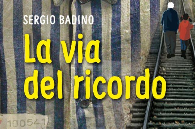 La via del ricordo - Sergio Badino - Dehoniane
