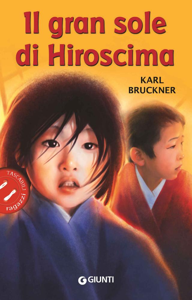 l gran sole di Hiroscima - Karl Brückner