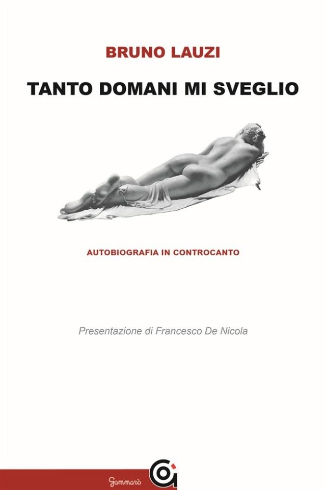 Bruno Lauzi -Tanto domani mi sveglio - Gammarò Edizioni