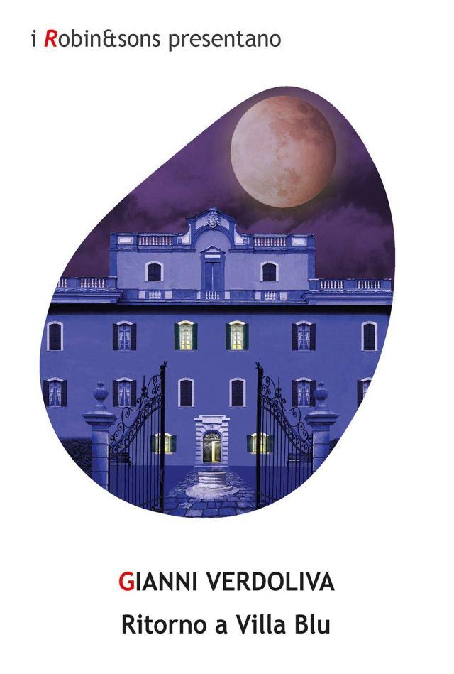 Gianni Verdoliva - Ritorno a Villa Blu - Robin edizioni