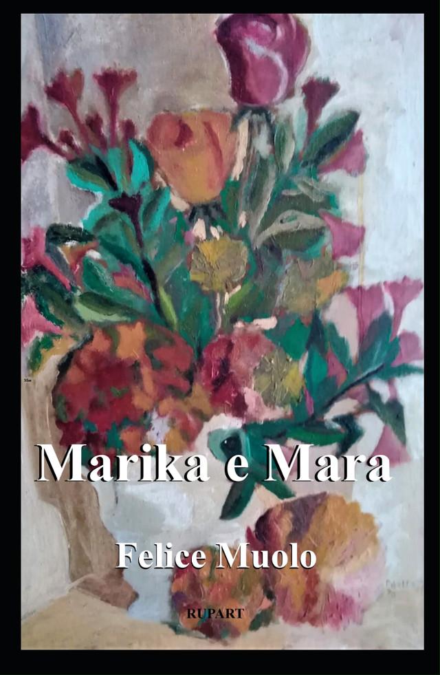 Marika e Mara - Felice Muolo
