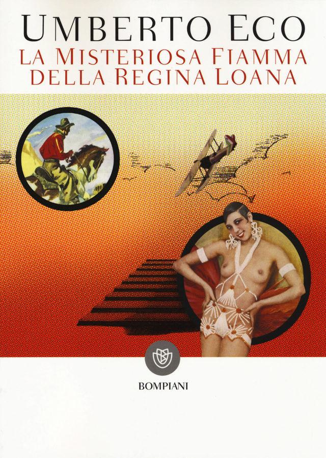 Umberto Eco, La misteriosa fiamma della regina Loana. Ediz. illustrata