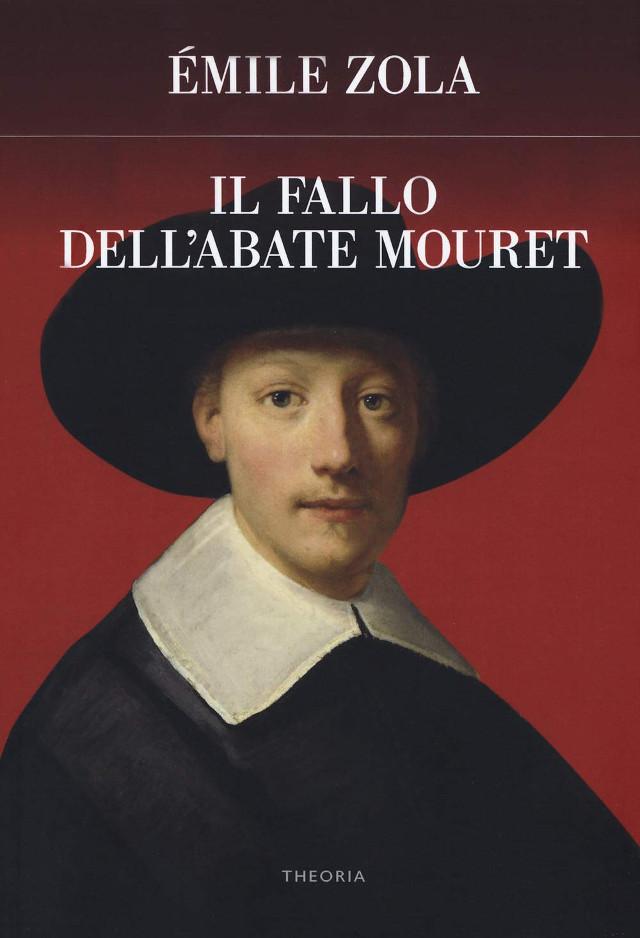 Émile Zola - Il fallo dell'abate Mouret