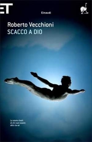 Roberto Vecchioni - Scacco a Dio - Einaudi