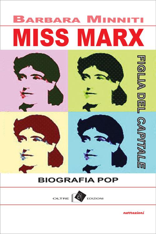 Barbara Minniti -Miss Marx - Oltre-edizioni