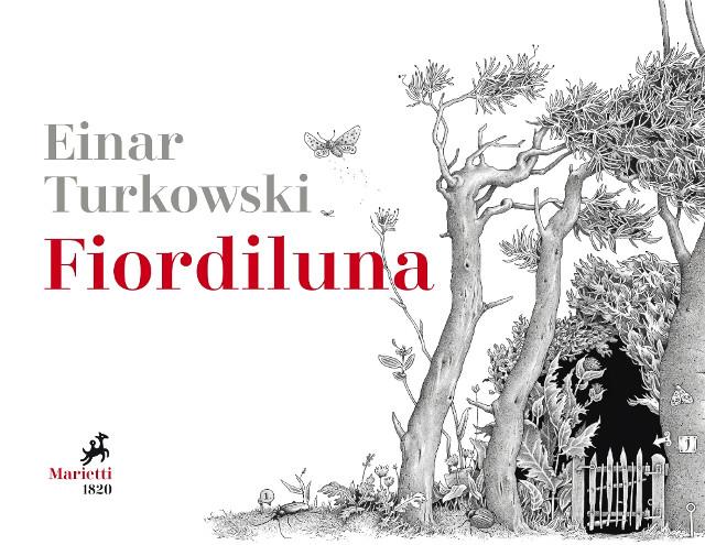 Einar Turkowski - Fiordiluna - Traduzione di Elena Muceni - Marietti 1820
