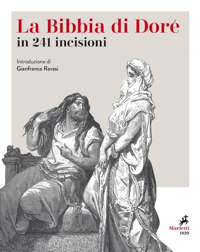 La Bibbia di Doré in 241 incisioni - Introduzione di Gianfranco Ravasi - Marietti 1820
