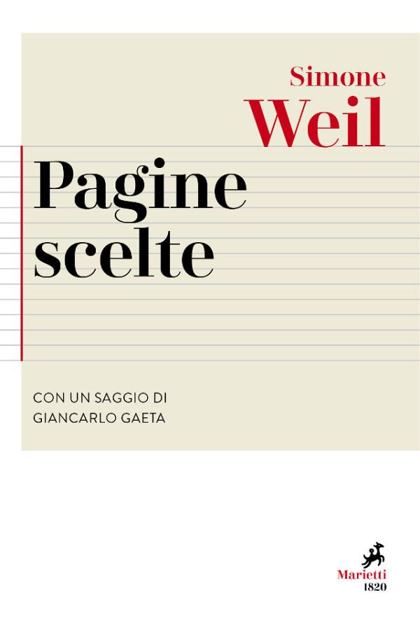 Simone Weil - Pagine scelte - A cura di Giancarlo Gaeta - Marietti 1820