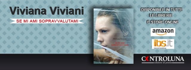 Viviana Viviani - Se mi ami sopravvalutami - acquista su Amazon, IBS, Controluna