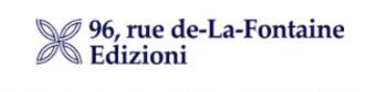 96, Rue de-La-Fontaine Edizioni