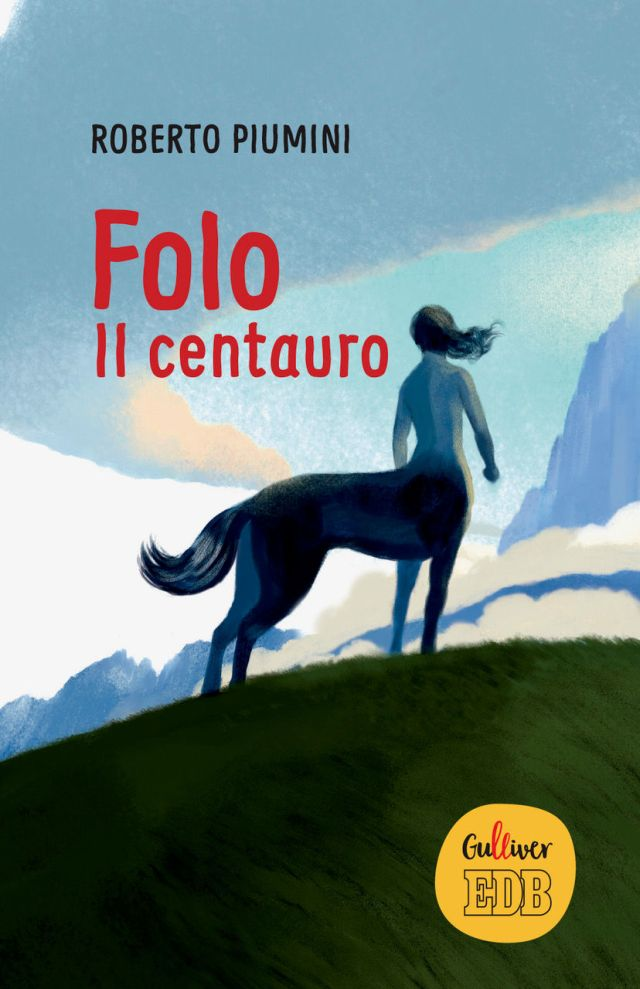 Roberto Piumini - Folo Il centauro - Dehoniane / Gulliver