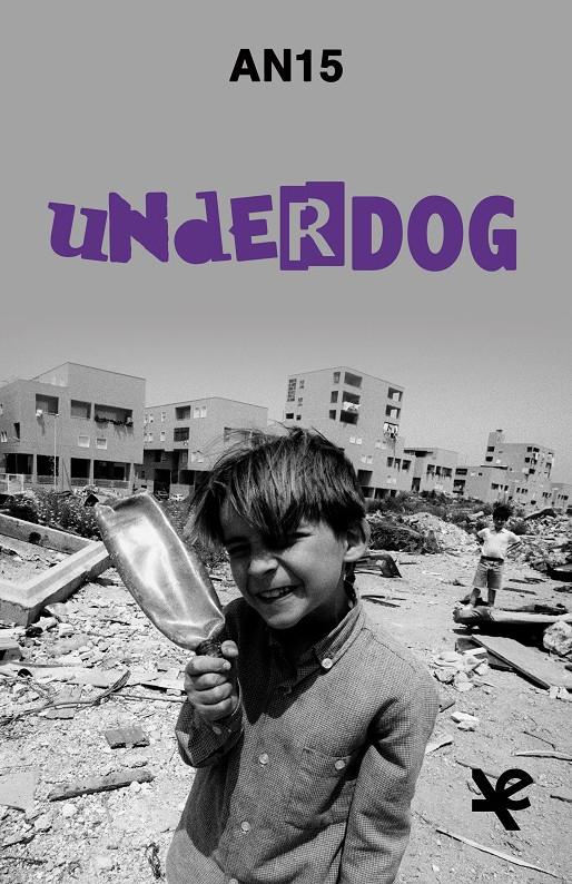 Underdog - AN!% - Algra editore