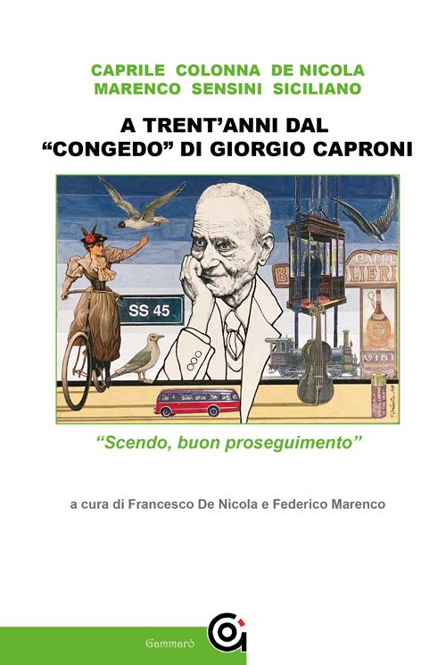 """A trent'anni dal """"congedo"""" di Giorgio Caproni - AA.VV. - Oltre Edizioni"""