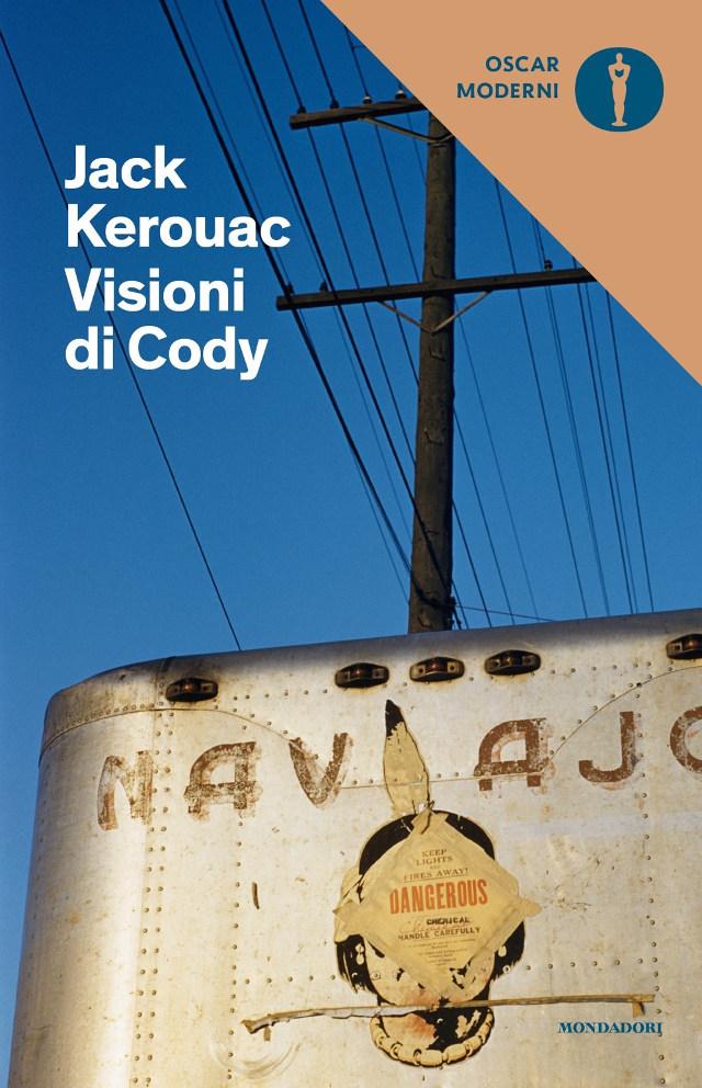 Jack Kerouac - Visioni di Cody - Oscar Mondadori