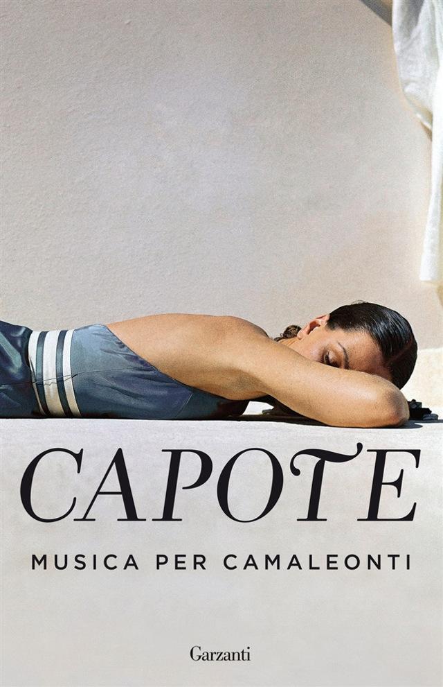 Truman Capote - Musica per camaleonti - Garzanti