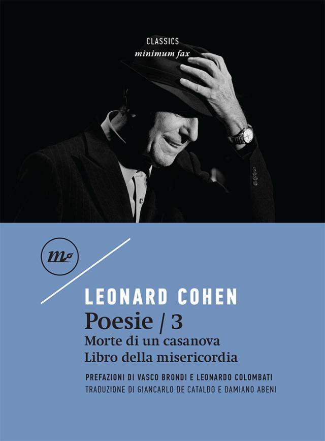 Leonard Cohen - Poesie / 3 Morte di un casanova - Libro della misericordia