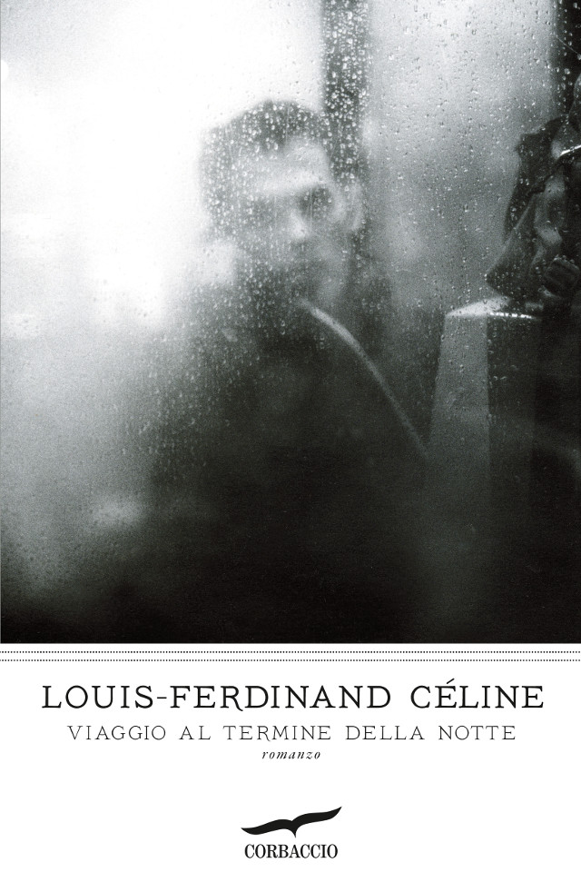 Viaggio al termine della notte - Louis-Ferdinand Céline