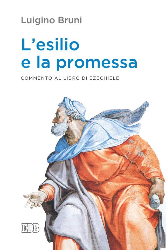 Luigino Bruni - L' Esilio e la promessa - Dehoniane