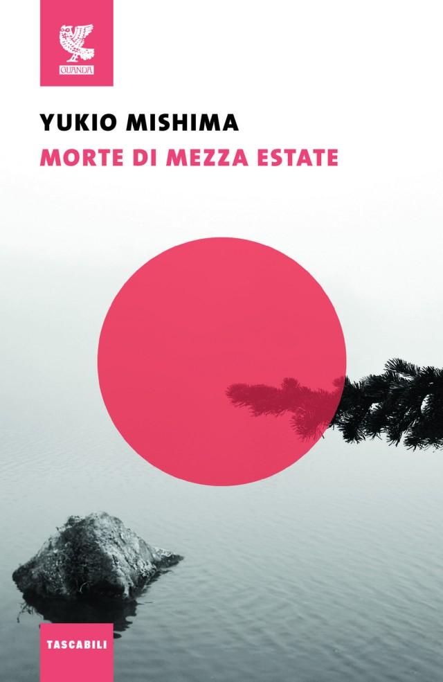 Morte di mezza estate e altri racconti - Yukio Mishima - Guanda