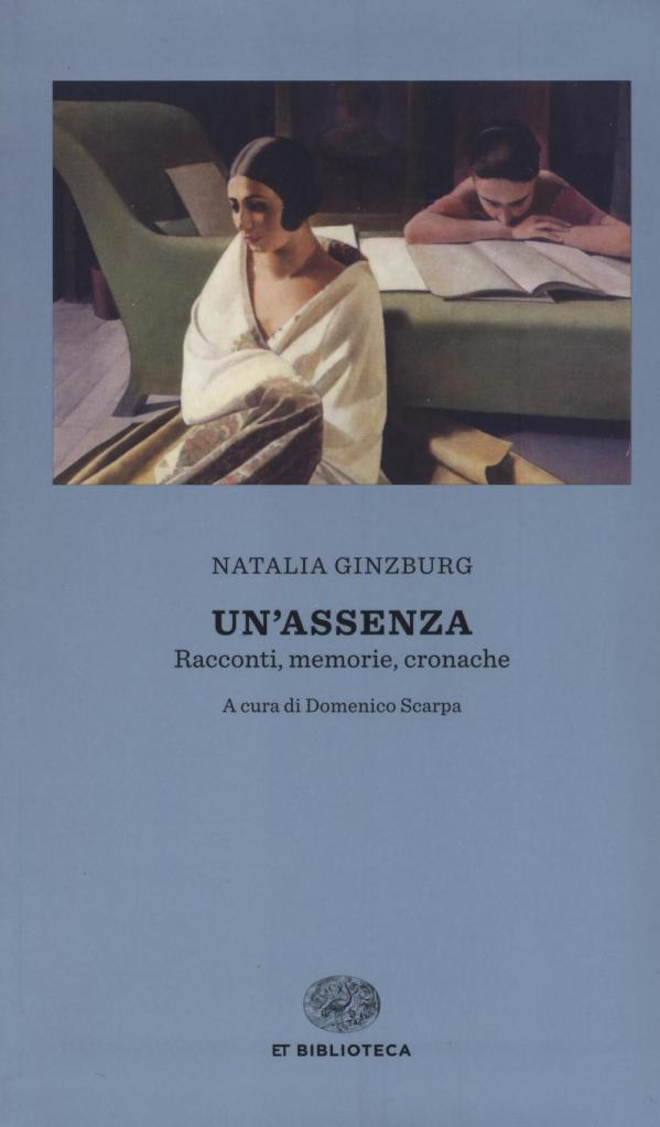Natalia Ginsburg - Un'assenza - Einaudi
