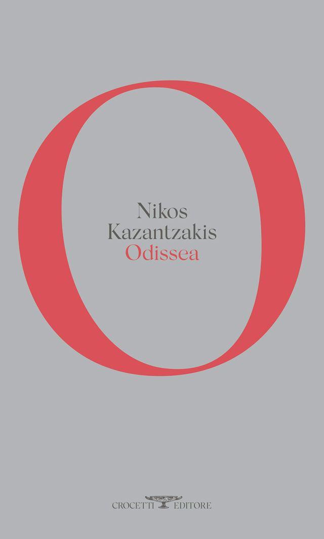 Nikos Kazantzakis - Odissea - Crocetti editore